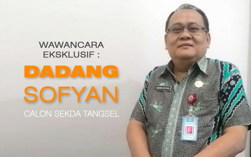 Dadang Sofyan, Kepala BP2T dan Calon Sekda Tangsel. Ilustrasi: TangselMedia