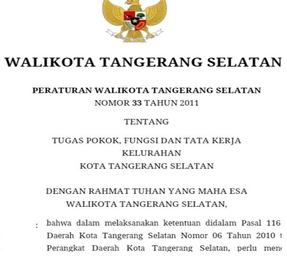 Berikut Ini Tugas Pokok dan Fungsi Kelurahan, Berdasarkan Peraturan Walikota Tangerang Selatan